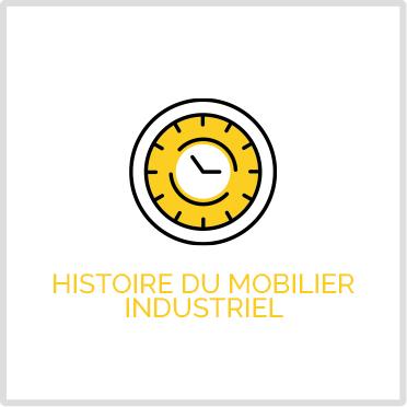Histoire mobilier industriel